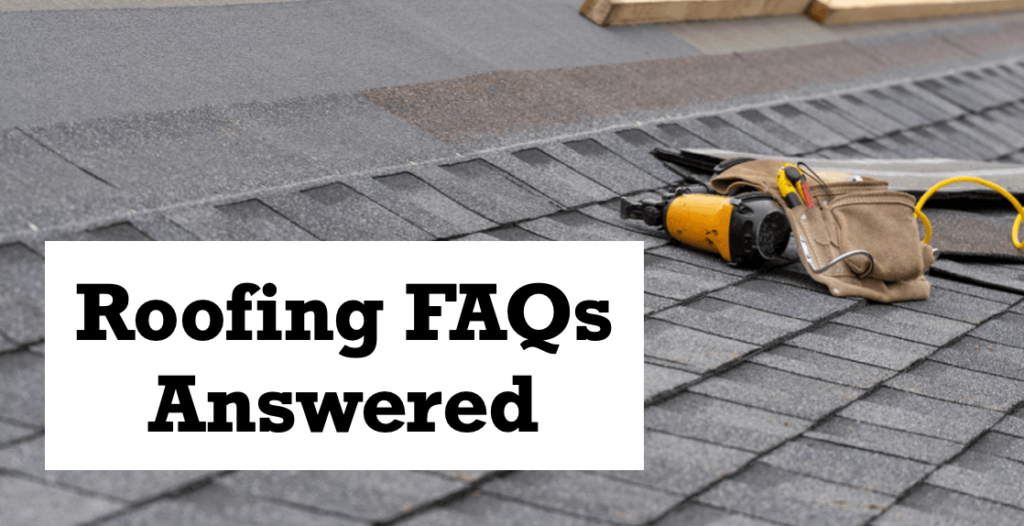 All your Roofing FAQs Answered