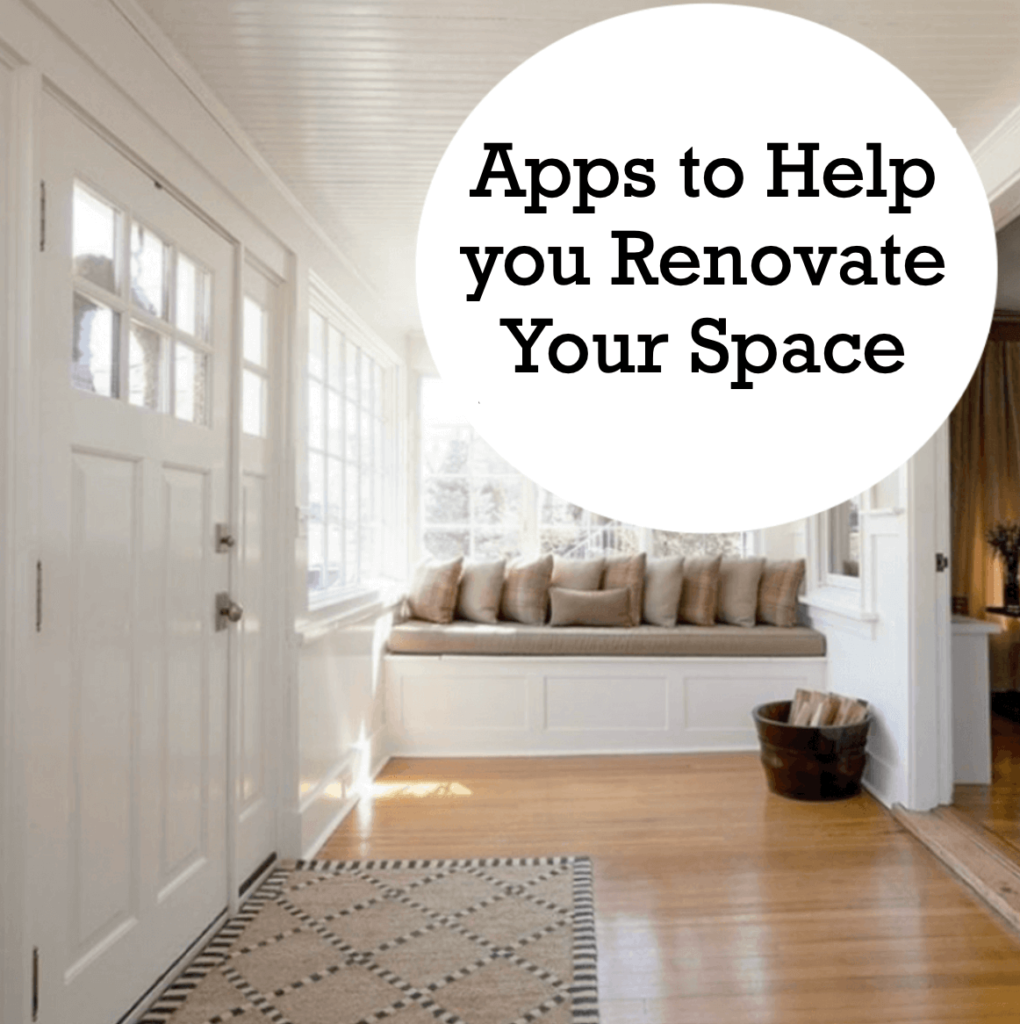 6 Home Improvement Apps to Help you Renovate Your Space